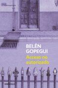ACCESO NO AUTORIZADO de GOPEGUI, BELEN