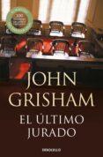 EL ULTIMO JURADO de GRISHAM, JOHN