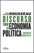 DISCURSO SOBRE LA ECONOMIA POLITICA de ROUSSEAU, JEAN-JACQUES