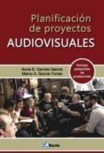 9788494731907 - Cancho Nuria: Planificación De Proyectos Audiovisuales - Libro