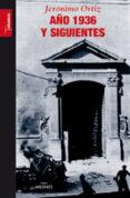 AÑO 1936 Y SIGUIENTES di ORTIZ , JERONIMO