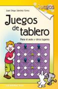JUEGOS DE TABLERO di SANCHEZ TORRES, JUAN DIEGO