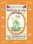 LAS BODAS DEL SAPO Y LA RANA (MEDIA LUNITA Nº 64) di RODRIGUEZ ALMODOVAR, ANTONIO