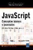 JAVASCRIPT: CONCEPTOS BASICOS Y AVANZADOS di GUTIERREZ, EMMANUEL