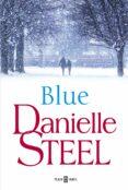 BLUE de STEEL, DANIELLE