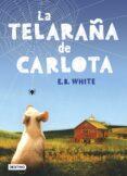 LA TELARAÑA DE CARLOTA di WHITE, E.B.