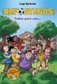 ¡REPORTEROS!: ¡TODOS PARA UNO! di GARLANDO, LUIGI