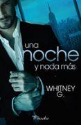 UNA NOCHE Y NADA MAS di G., WHITNEY