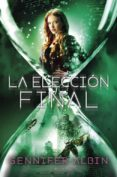 LAS TEJEDORAS DE DESTINOS 3 :LA ELECCION FINAL di ALBIN, GENNIFER