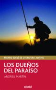 LOS DUEÑOS DEL PARAISO (PREMIO EDEBE DE LITERATURA JUVENIL) de MARTIN, ANDREU