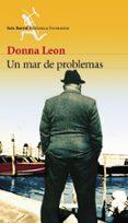 UN MAR DE PROBLEMAS di LEON, DONNA
