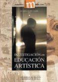 INVESTIGACION EN EDUCACION ARTISTICA di MARIN VIADEL, RICARDO