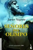 SEÑORES DEL OLIMPO de NEGRETE, JAVIER
