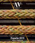 AV MONOGRAFIAS Nº 173-174: ESPAÑA 2015 di VV.AA.
