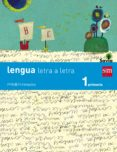 LENGUA TRIMESTRAL LETRA A LETRA SAVIA 1º EDUCACION PRIMARIA ED 2014 CASTELLANO di VV.AA.