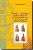 EDICION Y ESTUDIO DE LA VALERIANA (CRONICA ABREVIADA DE ESPAÑA DE MOSEN DIEGO DE VALERA) di MOYA GARCIA, CRISTINA