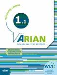 ARIAN A1.1 IKASLEAREN LIBURUA CD ERANTZUNAK di VV.AA