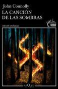 LA CANCION DE LAS SOMBRAS (SERIE CHARLIE PARKER 13) di CONNOLLY, JOHN