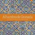 9788491030508 - Vv.aa.: Alhambra De Granada (ed. Deluxe) - Libro