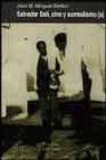 SALVADOR DALI: CINE Y SURREALISMO di MINGUET BATLLORI, JOAN M.