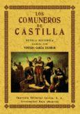 LOS COMUNEROS DE CASTILLA (ED. FACSIMIL DE LA ED. DE CARABANCHEL ALTO (MADRID) (ED. FACSIMIL) di GARCIA ESCOBAR, VENTURA