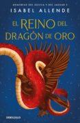 EL REINO DEL DRAGON DE ORO de ALLENDE, ISABEL