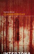 CLANDESTINIDAD de DESSAL, GUSTAVO