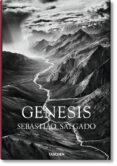 SEBASTIAO SALGADO: GENESIS di WANICK SALGADO, LELIA