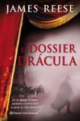 9788408087809 - Reese James: El Dossier Dracula - Libro