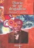 DIARIO DE UN DROGADICTO di CROWLEY, ALEISTER