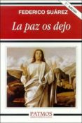 LA PAZ OS DEJO (7ª ED.) di SUAREZ VERDEGUER, FEDERICO
