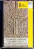 INVENTARIO DE LOS VOLUMENES DE LA BAILIA GENERAL DE CATALUÑA EN E L ARCHIVO DE LA CORONA DE ARAGON (CD-ROM) di VV.AA.