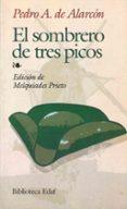 EL SOMBRERO DE TRES PICOS de ALARCON, PEDRO ANTONIO DE