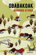 OBABAKOAK de ATXAGA, BERNARDO