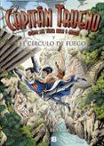 CAPITAN TRUENO Y EL CIRCULO DE FUEGO di REVILLA, JOSE