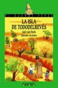 LA ISLA DE TODODELREVES de FERRIS, JOSE LUIS