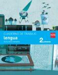 LENGUA 2º EDUCACION PRIMARIA CUADERNO 2º TRIMESTRE PAUTA SAVIA ED 2015 di VV.AA.