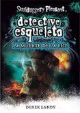 DETECTIVE ESQUELETO 9: LA MUERTE DE LA LUZ di LANDY, DEREK