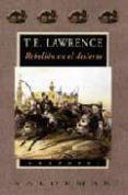 REBELION EN EL DESIERTO de LAWRENCE, T. E.