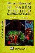 EL HAREN POLITICO: EL PROFETA Y LAS MUJERES (2ª ED.) di MERNISSI, FATIMA