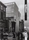 STEVEN HOLL ARCHITECTS: 2008-2014. EL CROQUIS 172 di VV.AA.
