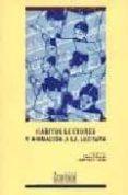 HABITOS LECTORES Y ANIMACION A LA LECTURA di CERRILLO, PEDRO C.
