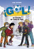 ¡GOL! 43 : UN PARTIDO EN CENTRAL PARK (SERIE ¡GOL! 43) di GARLANDO, LUIGI