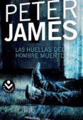LAS HUELLAS DEL HOMBRE MUERTO de JAMES, PETER