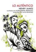 LO AUTENTICO di JAMES, HENRY