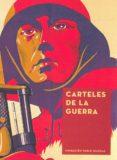 CARTELES DE LA GUERRA di VV.AA.