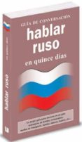 HABLAR RUSO EN 15 DIAS (GUIA DE CONVERSACION) di VV.AA.