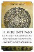 EL SIGUIENTE PASO: LOS PRECEPTOS DE LA PIEDRA DEL SOL di PIMENTA, FLAVIO