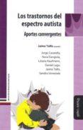 LOS TRASTORNOS DEL ESPECTRO AUTISTA di VV.AA