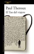 EL TAO DEL VIAJERO di THEROUX, PAUL